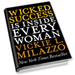 NYT Bestseller - Wicked Success Is Inside Every Woman book cover