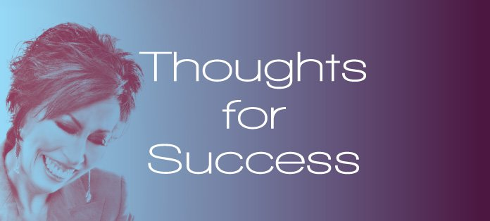 Vickie Milazzo's Thoughts for Success