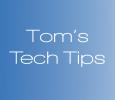 Tom's Tech Tips