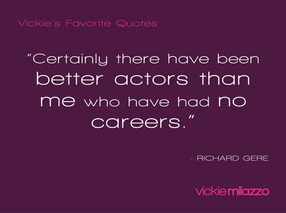 Vickie's Favorite Quotes: Richard Gere