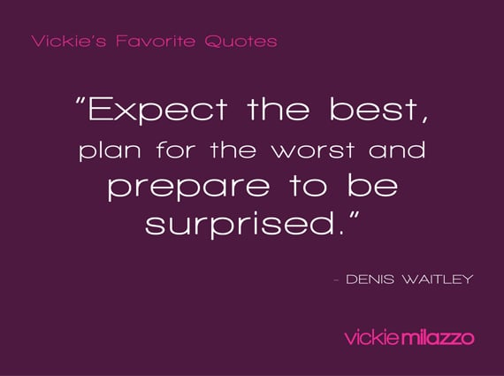 Vickie's Favorite Quotes: Denis Waitley