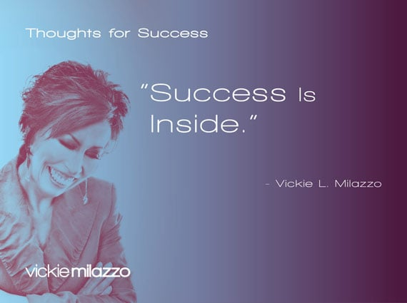 Thoughts for Success: Success Is Inside