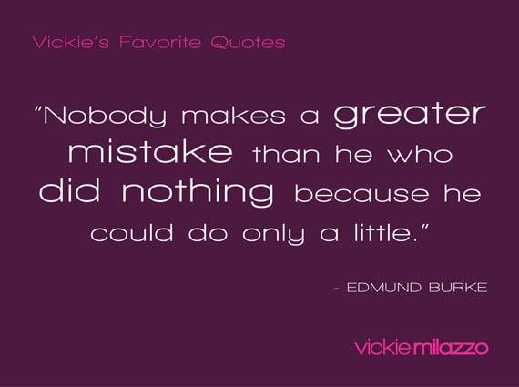 Vickie's Favorite Quotes: Edmund Burke