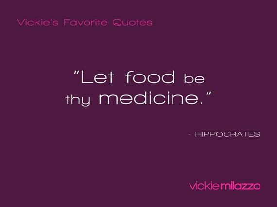 Vickie Milazzo's Favorite Hippocrates Quote