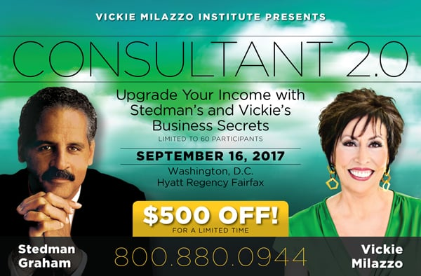 Consultant 2.0 with Stedman Graham and Vickie Milazzo