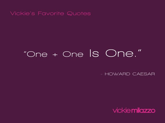Vickie Milazzo's Favorite Howard Caesar Quote About Making Oneness a Way of Life