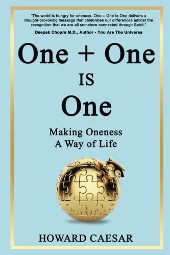 """One + One Is One"" – Howard Caesar"