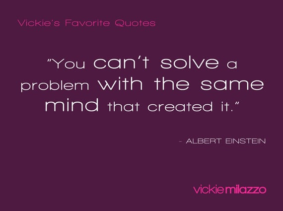 Vickie Milazzo's Favorite Albert Einstein Quote About Solving Problems