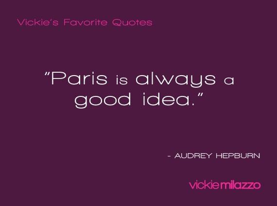 Vickie Milazzo's Favorite Audrey Hepburn Quote About Paris