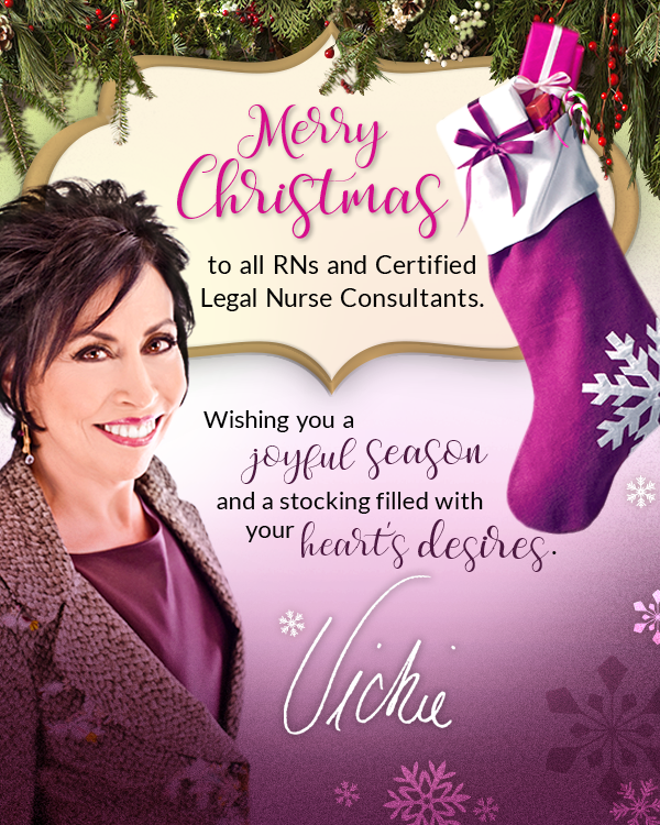 Merry Christmas to all RNs and Certified Legal Nurse Consultants!