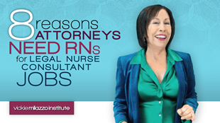 Video on 8 Reasons Attorneys Need RNs for Legal Nurse Consultant Jobs