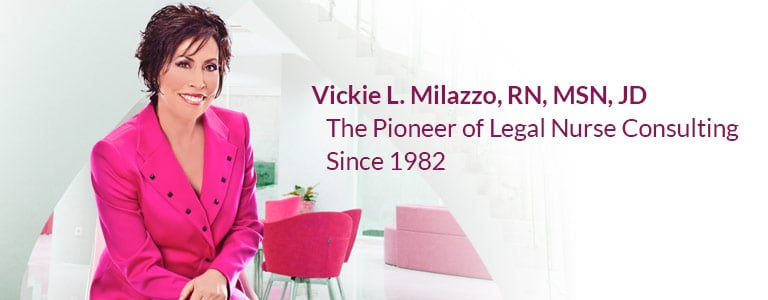 Vickie Milazzo's Legal Nurse Consulting Story