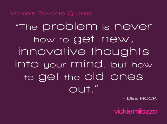 Vickie Milazzo's Favorite Dee Bock Quote About Decluttering Your Mind