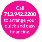 Call for quick and easy financing.