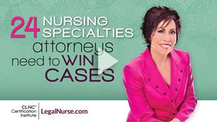24 Nursing Specialties Attorneys Need to Win Cases