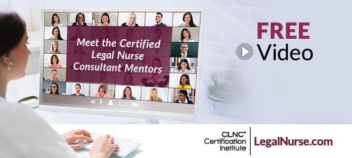 Meet the Certified Legal Nurse Consultant Mentors
